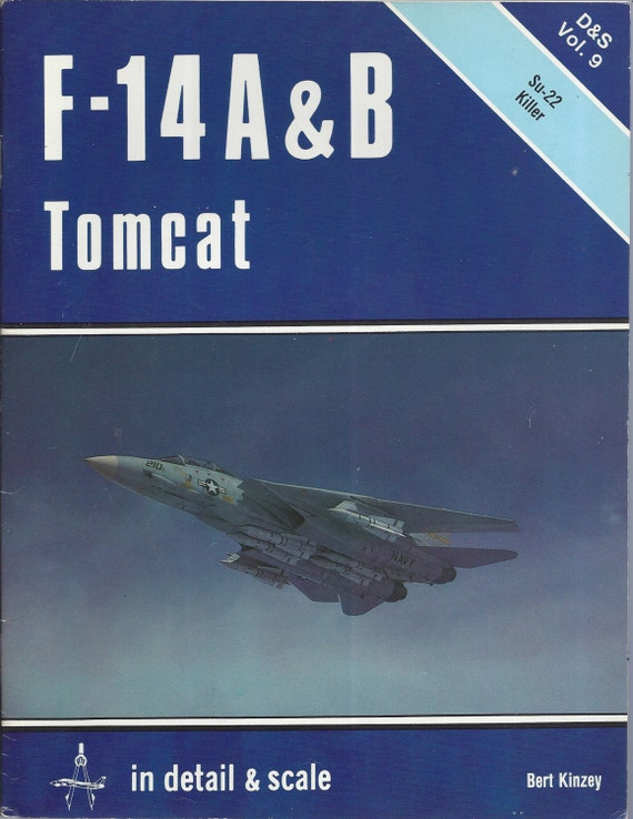 F-14 A and B Tomcat in detail & scale-D and S Volume 9 by Bert Kinzey (Paperback)