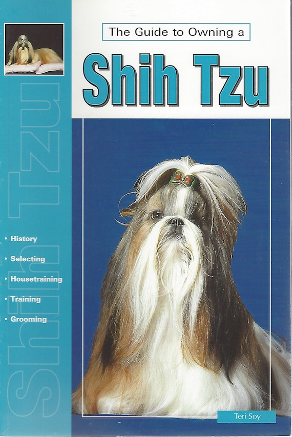 The Guide to Owning a Shih Tzu by Teri Soy for T.F.H. Publications (2003)