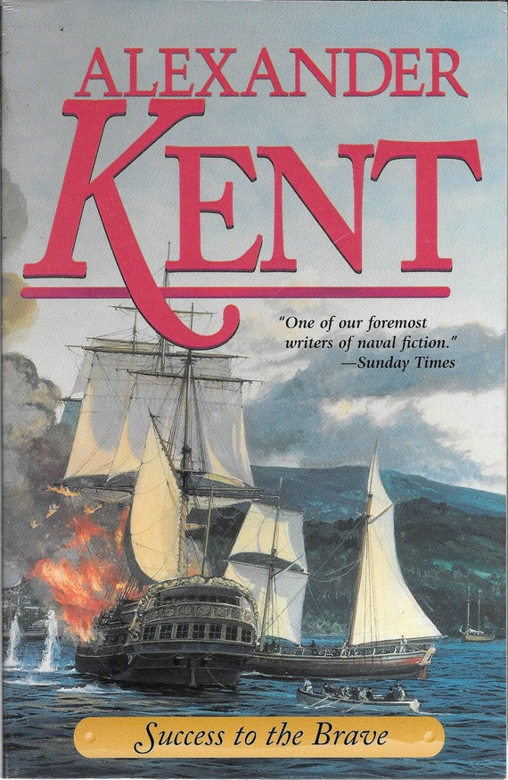 Success to the Brave by Alexander Kent (BRAND NEW) (Paperback)