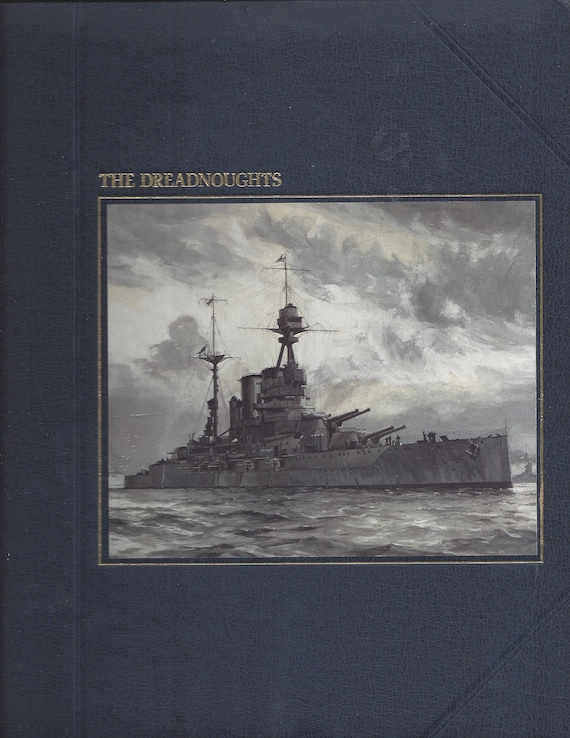 TIME-LIFE: The Seafarers-The Dreadnoughts by David Armine Howarth