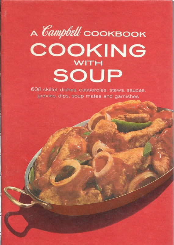A Campbell Cookbook-Cooking with Soup