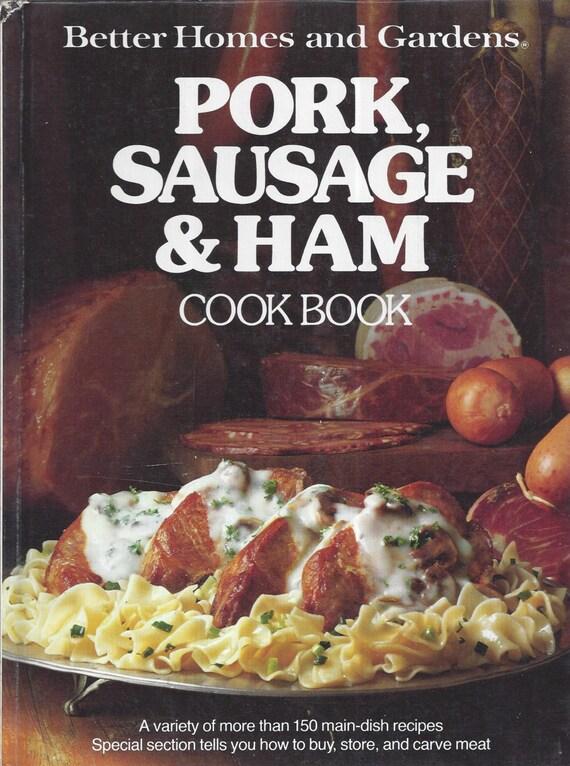 Better Homes and Gardens: Pork, Sausage & Ham Cook Book (Hardcover)