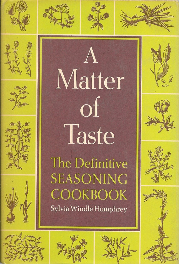 A Matter of Taste by Sylvia Windle Humphrey 1965