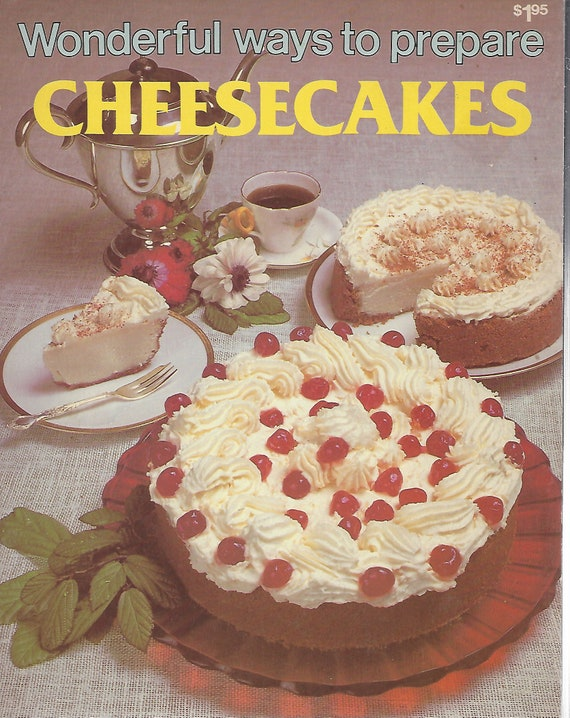 Wonderful Ways to Prepare Cheesecakes    Softcover (1979)