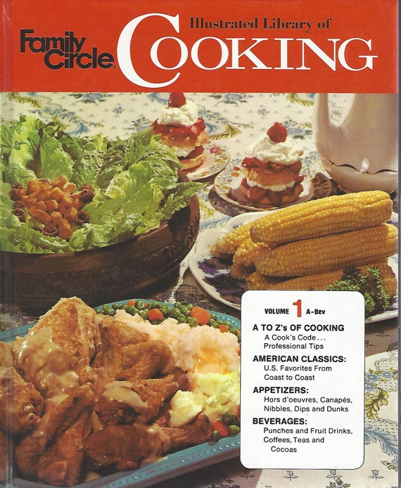 Family Circle Illustrated Library of Cooking-- Volume One  (1972)
