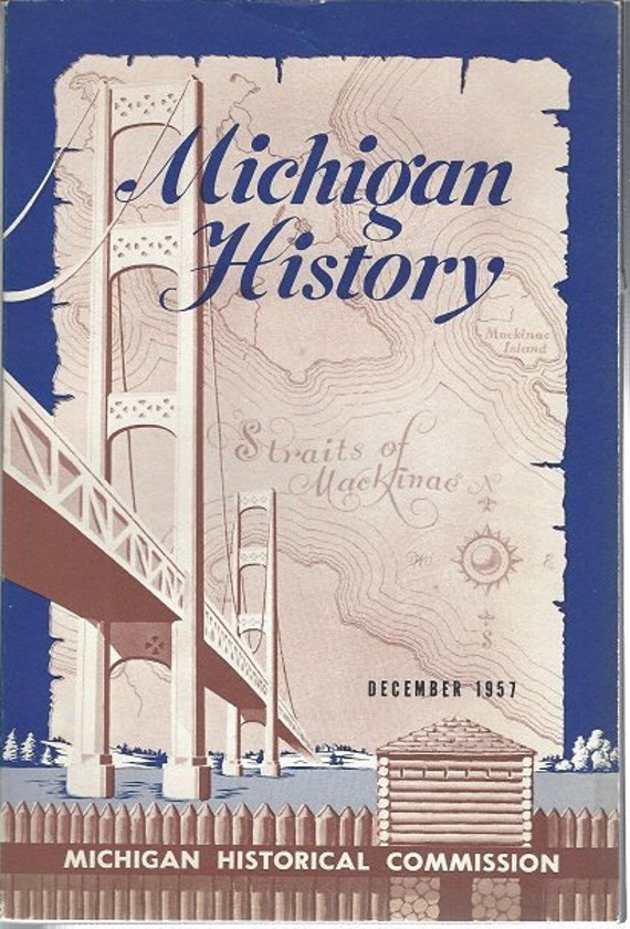 Michigan History December 1957 Volume 41 No. 4