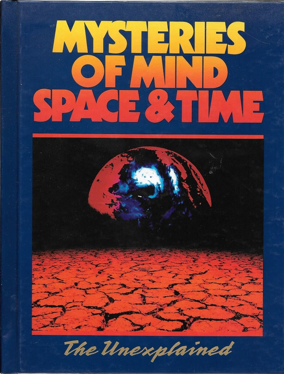 Mysteries of Mind Space & Time-The Unexplained Volume 15