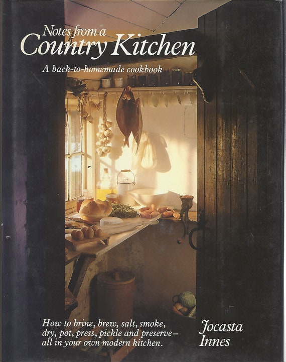 Notes from A Country Kitchen by Jocasta Innes   Hardcover (1979)