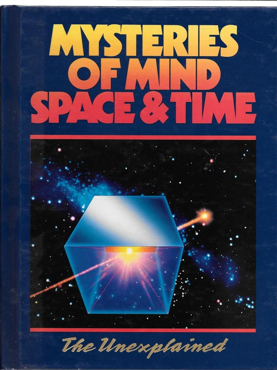Mysteries of Mind Space & Time-The Unexplained Volume 5