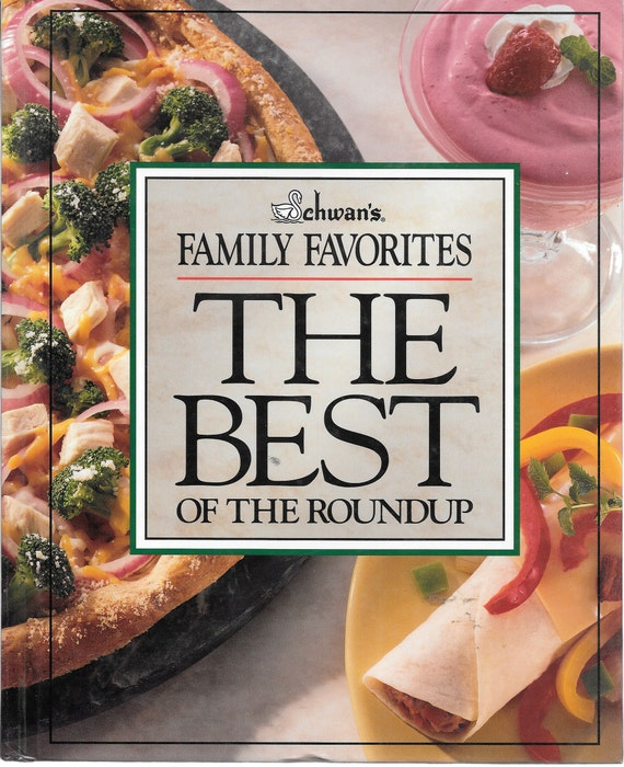 Schwan's Family Favorites: The Best of the Roundup HC Cookbook 1995 1st Edition