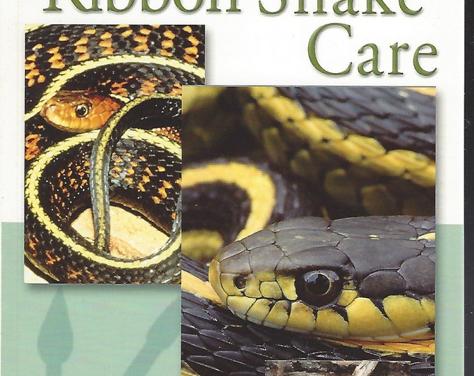Garter & Ribbon Snake Care (Quick and Easy) by Philip Purser   (2005)