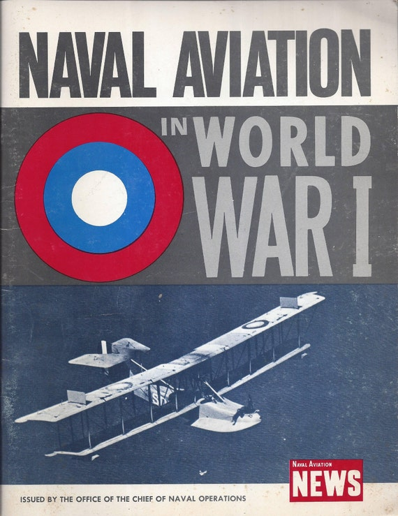 Naval Aviation in World War I Naval Aviation News Chief of Naval Operations
