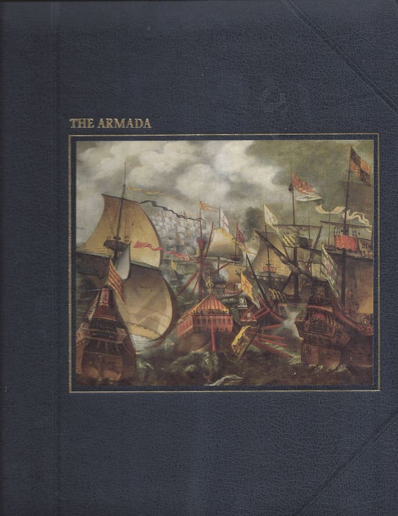 TIME-LIFE: The Seafarers-The Armada by Bryce S. Walker
