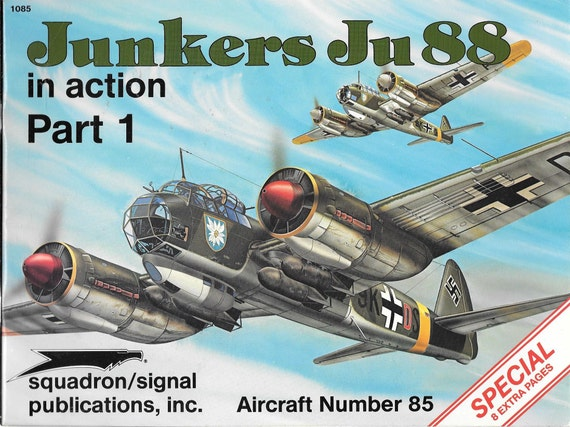 Junkers Ju88 in Action Part 1 Squadron Signal Aircraft NO. 85