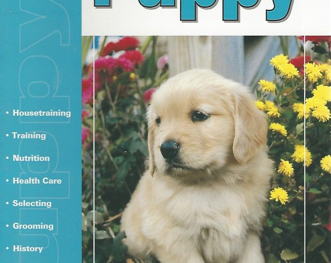 The Guide to Owning a Puppy by Nikki Moustaki  for T.F.H. Publications (2003)