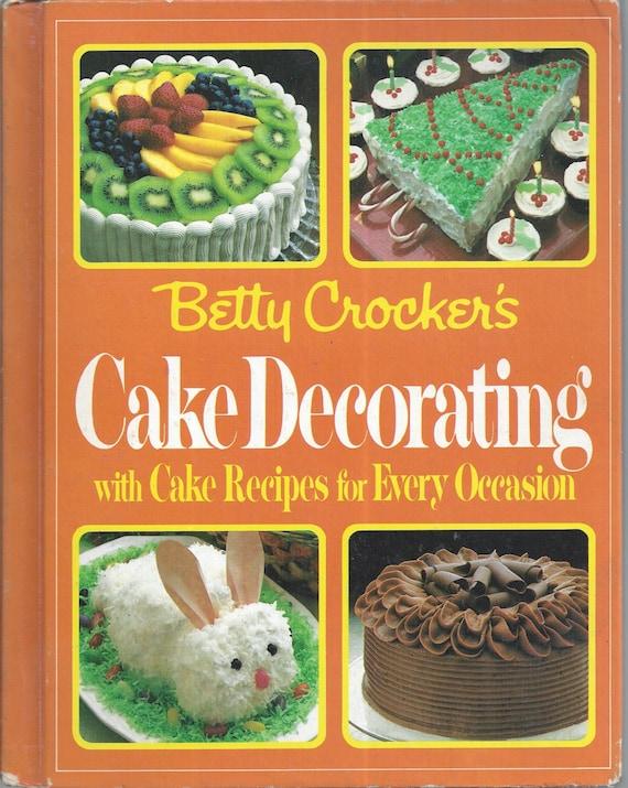 Betty Crocker's Cake Decorating 1984 1st Edition/Printing