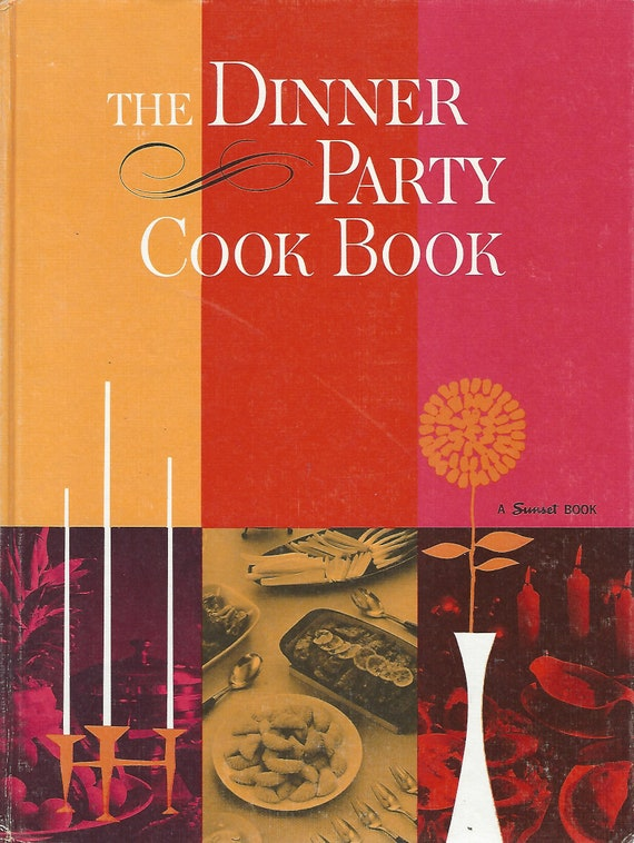 Sunset's The Dinner Party Cookbook   Hardcover (1962)