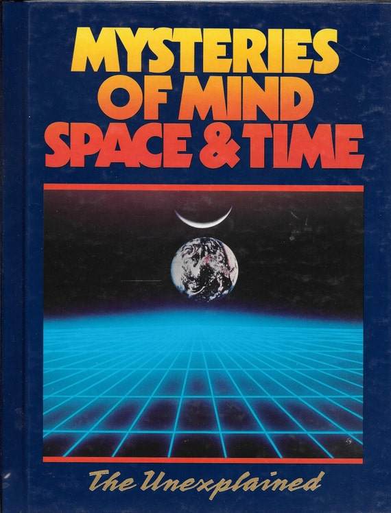 Mysteries of Mind Space & Time-The Unexplained Volume 18