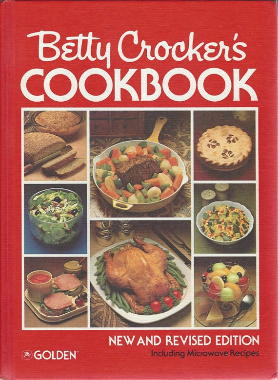 Betty Crocker's Cook Book New and Revised Edition (Including Microwave Recipes)