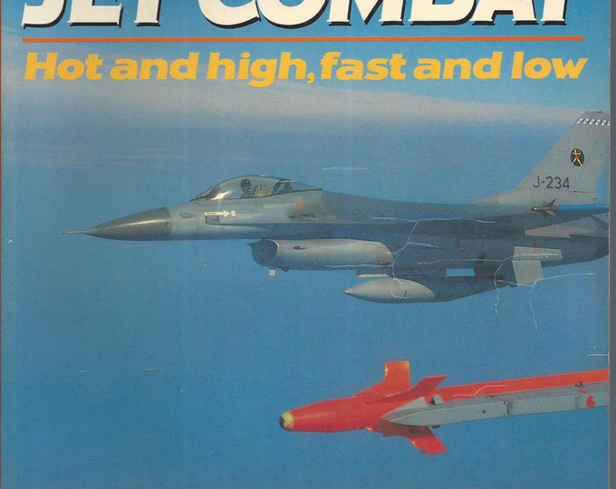 Jet Combat: Hot and High, Fast and Low (Osprey Colour Series) by Ian Black