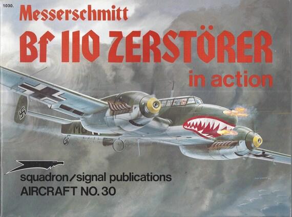 Messerschmitt Bf 110 Zerstorer in action - Aircraft No. 30 (Paperback)