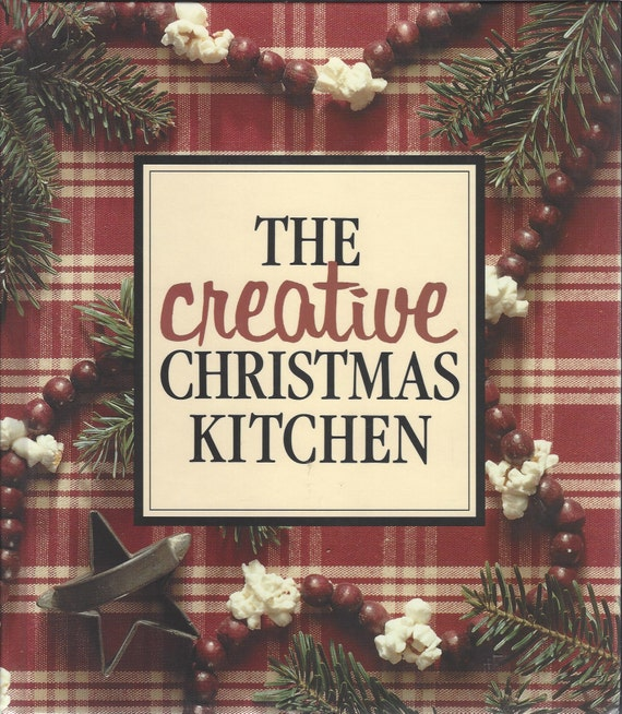 Creative Christmas Kitchen  by Leisure Arts  1992