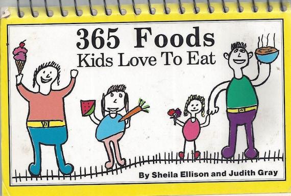 365 Foods Kids Love To Eat by Sheila Ellison (Spiral)