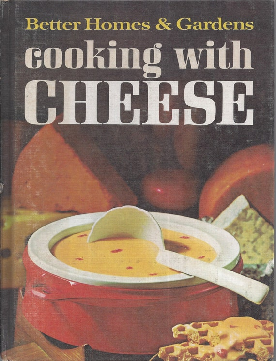 Better Homes and Gardens: Cooking with Cheese Cook Book (Hardcover)