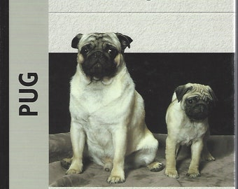 Pug ; A Kennel Club Book by Juliette Cunliffe (2005) Hardcover