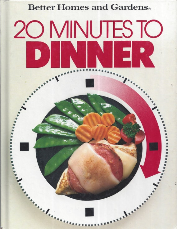 Better Homes and Gardens: 20 Minutes to Dinner Cook Book (Hardcover)