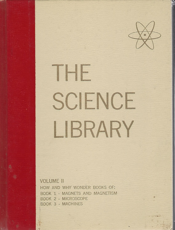Science Library; Volume 11   The How and Why Wonder Books  Written by Felix Sutton  (1963)