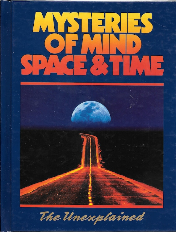 Mysteries of Mind Space & Time-The Unexplained Volume 23