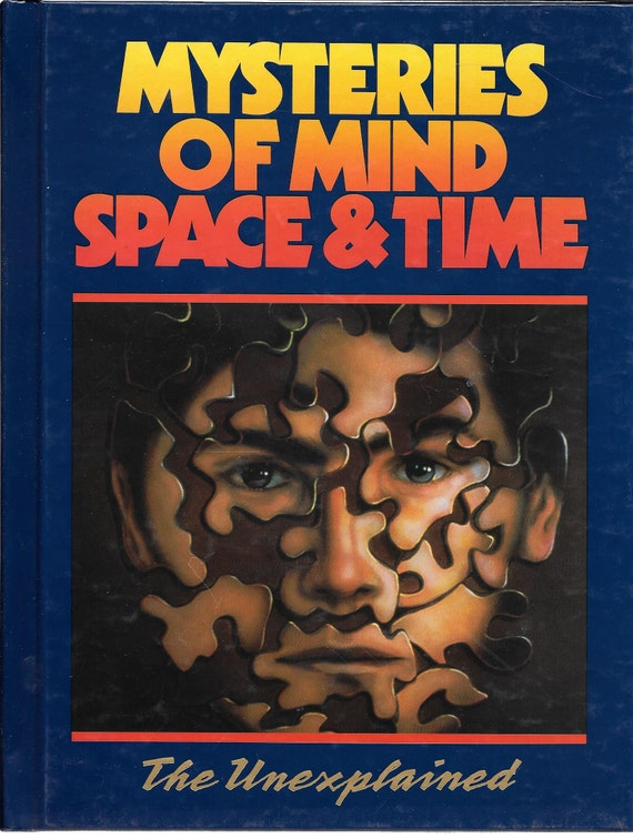 Mysteries of Mind Space & Time-The Unexplained Volume 11
