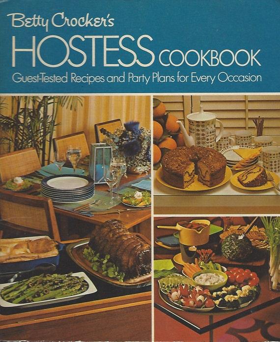 Betty Crocker's Hostess Cookbook 1974 7th Printing
