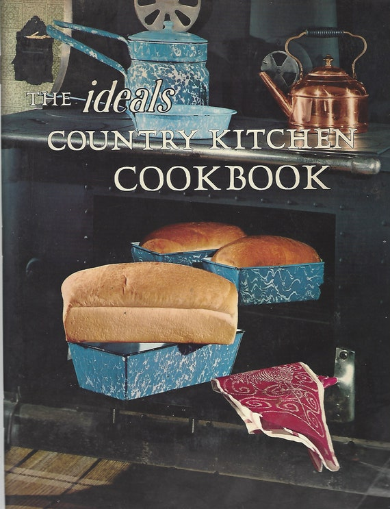 Ideals Country Kitchen Cookbook  Softcover  (1975)
