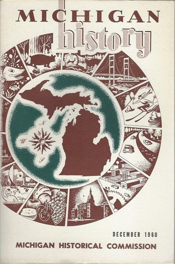 Michigan History December 1960 Volume 44 No. 4