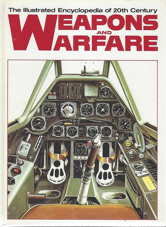 The Illustrated Encyclopedia of 20th Century:  Weapons and Warfare; Volume 10 Form/General E   (1978)