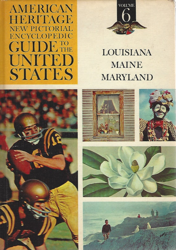 American Heritage New Pictorial Encyclopedic Guide to the United States:  Volume 6   (1965)