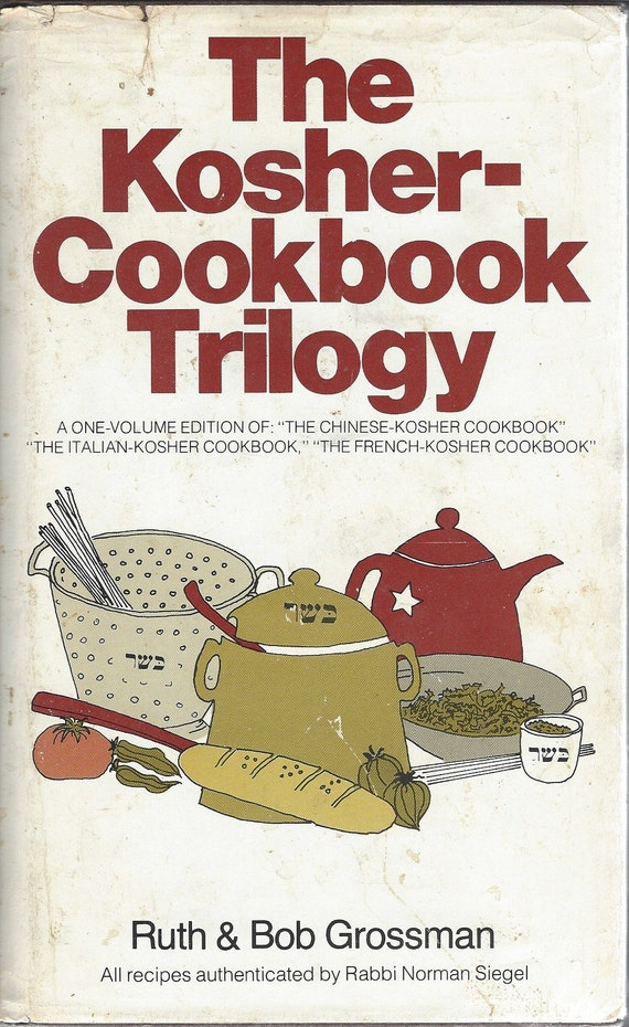 The kosher-cookbook trilogy  by Ruth and Bob Grossman (1965)
