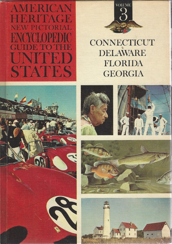 American Heritage New Pictorial Encyclopedic Guide to the United States:  Volume 3   (1965)