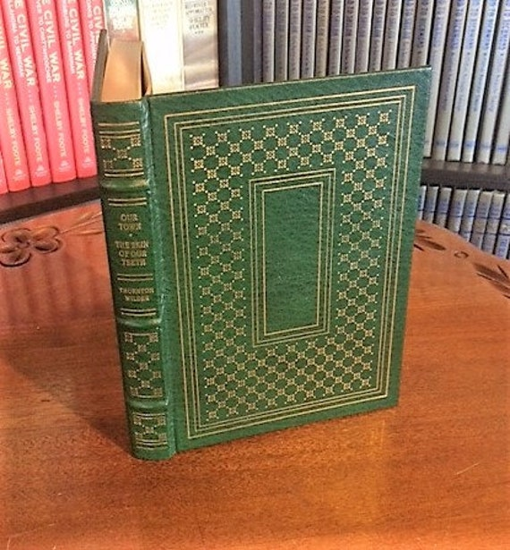 Our Town, Skin of Our Teeth by Thornton Wilder Franklin Library-Pulitzer Prize Leather Bound (NEAR MINT)