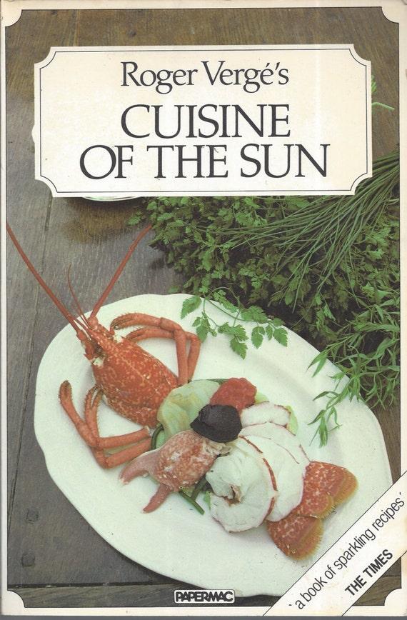 Cuisine of the Sun  by Roger Vergé (Paperback)