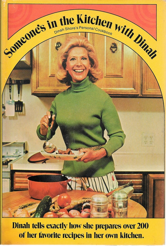 Someones in the Kitchen with Dinah by Dinah Shore 1971