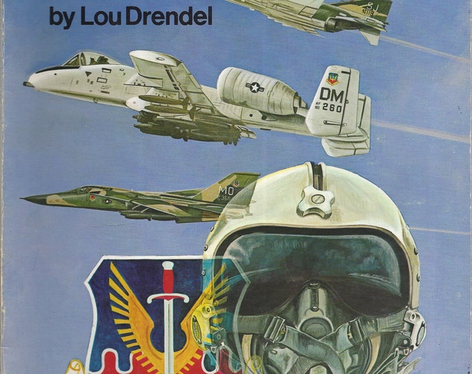 TAC A Pictorial History of the USAF Tactical Air Forces 1970-1977 by Lou Drendel