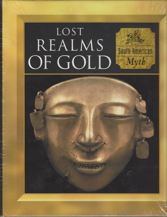 Time-Life: (SOUTH AMERICAN) Myth and Mankind-Lost Realms of Gold (SEALED)