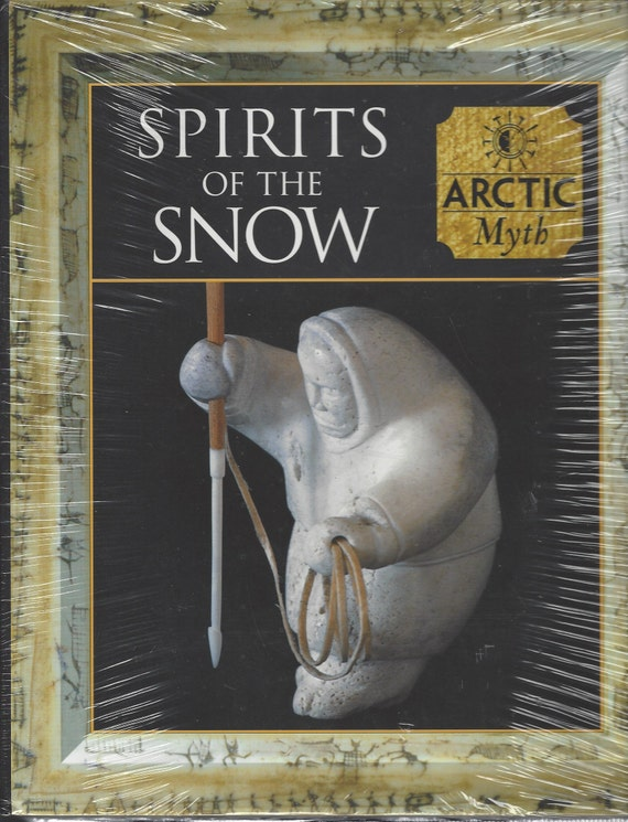 Time-Life: (ARCTIC) Myth and Mankind-Spirits of the Snow (SEALED)