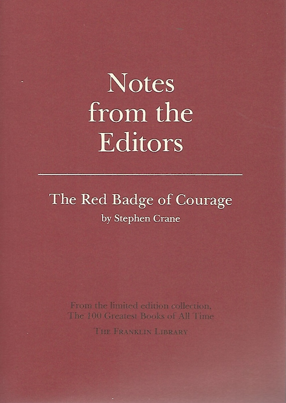 Franklin Library  Notes From the Editors; 100 Greatest Books; The Red Badge of Courage by Stephen Crane