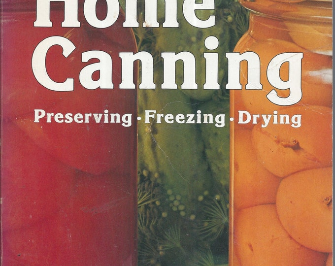 Home Canning Preserving Freezing Drying 1975 Sunset (Paperback)