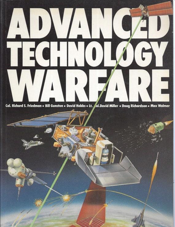 Advanced Technology Warfare by Richard S. Friedman