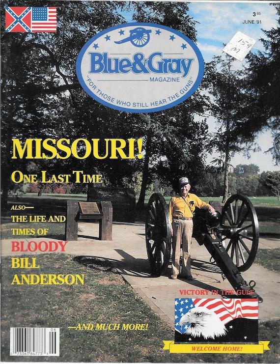 Blue & Gray Magazine-Missouri! One Last Time (June 1991)